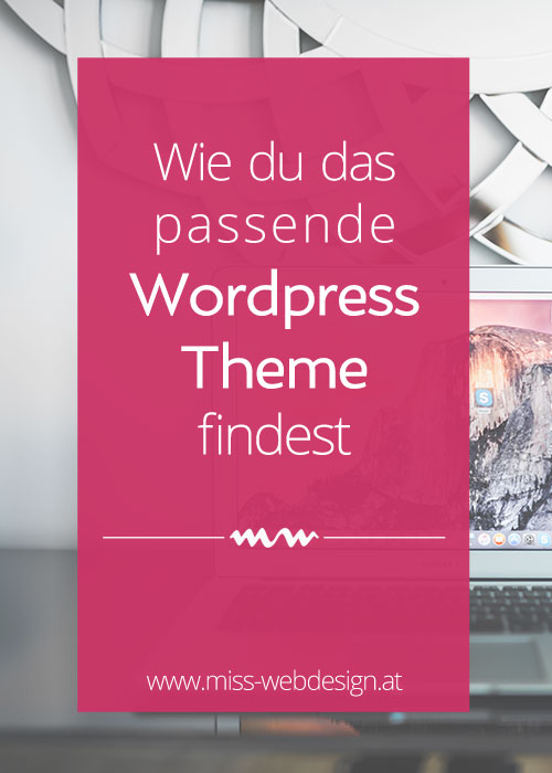 Wie du das passende WordPress Theme findest | www.miss-webdesign.at