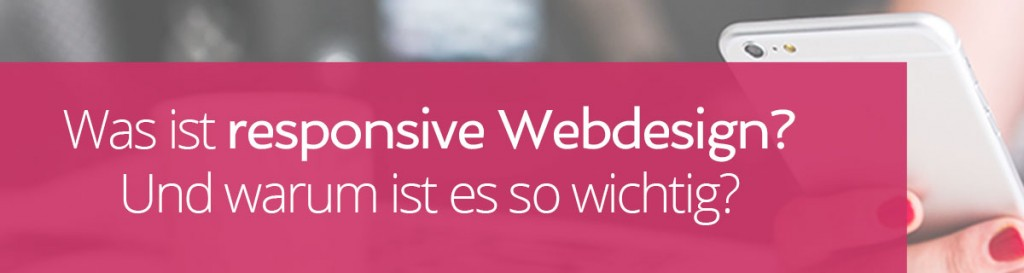 Was ist responsive Webdesign | miss-webdesign.at