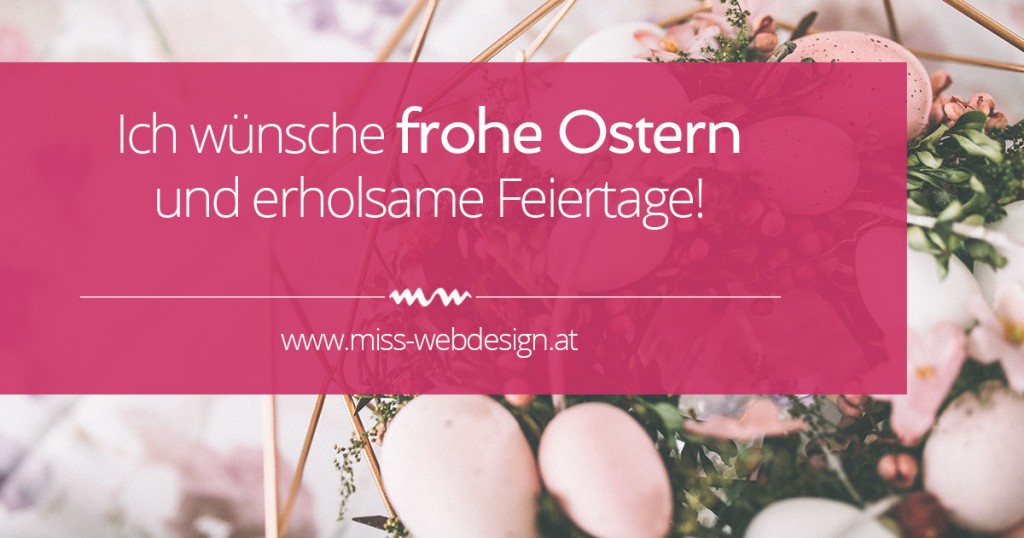 Frohe Ostern wünscht miss-webdesign.at