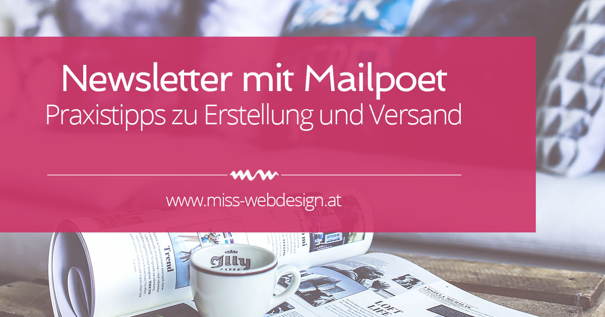 Wordpress Praxistipps: Newsletter Versand mit Mailpoet | miss-webdesign.at