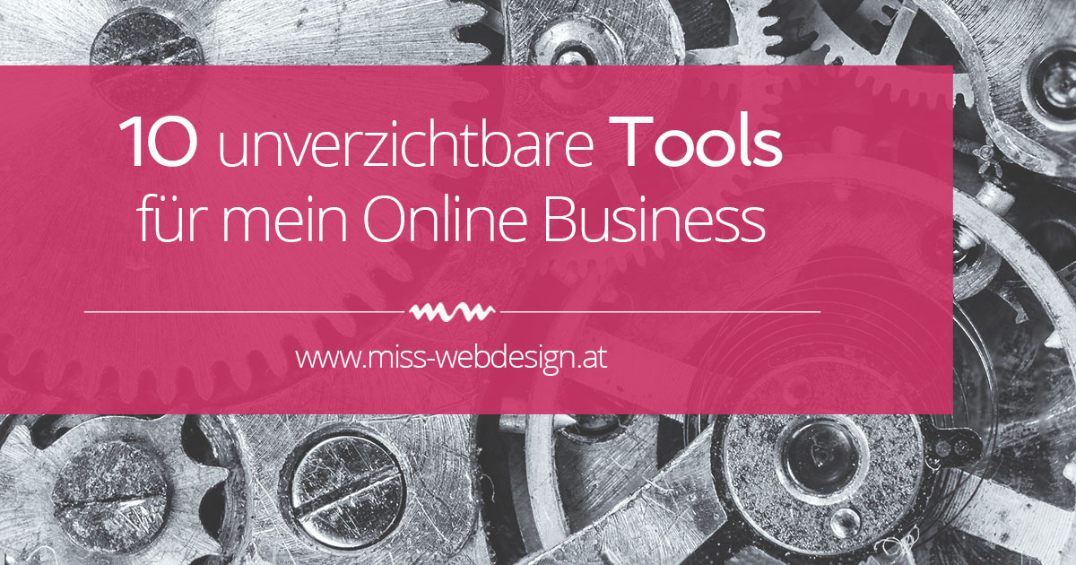 Die 10 besten Online Business Tools | miss-webdesign.at