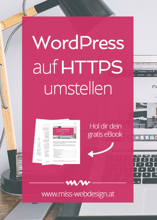 Anleitung: WordPress auf HTTPS umstellen mit gratis eBook | miss-webdesign.at