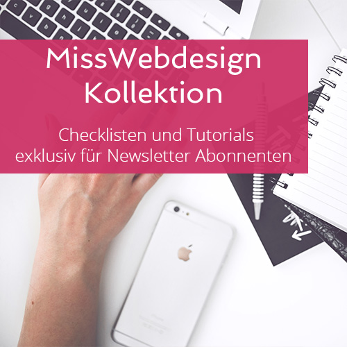 MissWebdesign Kollektion - praktische Checklisten und WordPress Tutorials exklusiv für Newsletter Abonnenten | miss-webdesign.at