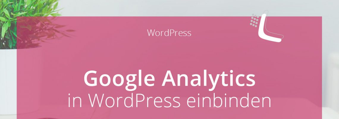Google Analytics in WordPress einbinden mit Borlabs Cookie | miss-webdesign.at